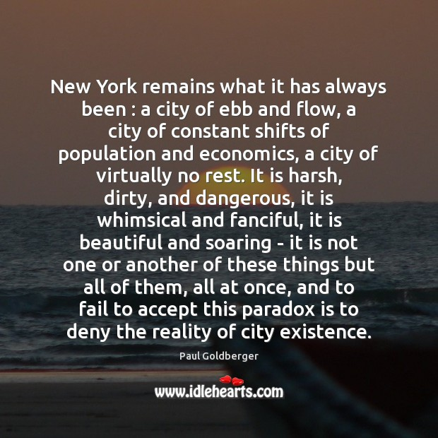 New York remains what it has always been : a city of ebb Image