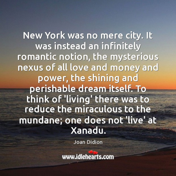 Image, New York was no mere city. It was instead an infinitely romantic