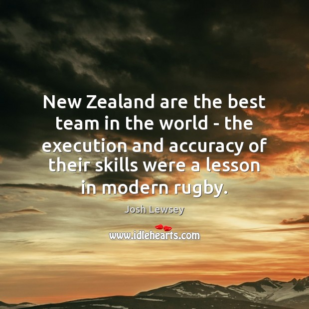 New Zealand are the best team in the world – the execution Image