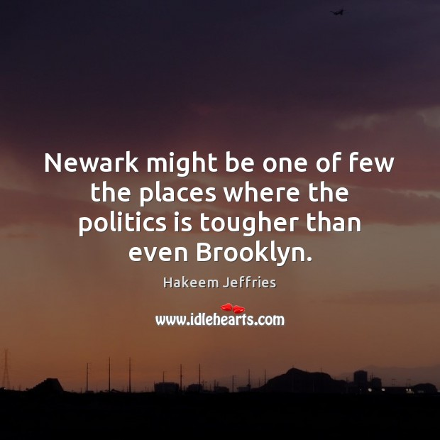 Newark might be one of few the places where the politics is tougher than even Brooklyn. Image