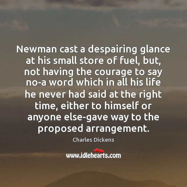 Image about Newman cast a despairing glance at his small store of fuel, but,