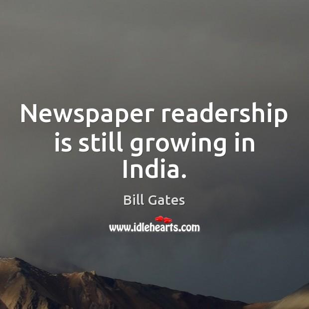 Newspaper readership is still growing in India. Image