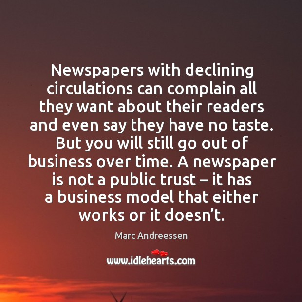 Newspapers with declining circulations can complain all they want about their readers and Image