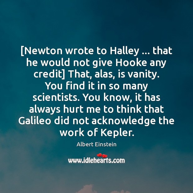 Image, [Newton wrote to Halley … that he would not give Hooke any credit]