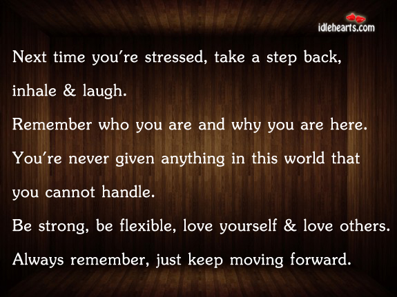 Next Time You're Stressed, Take A Step Back…