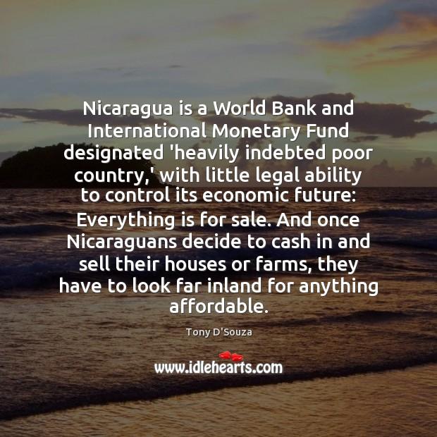 Nicaragua is a World Bank and International Monetary Fund ...