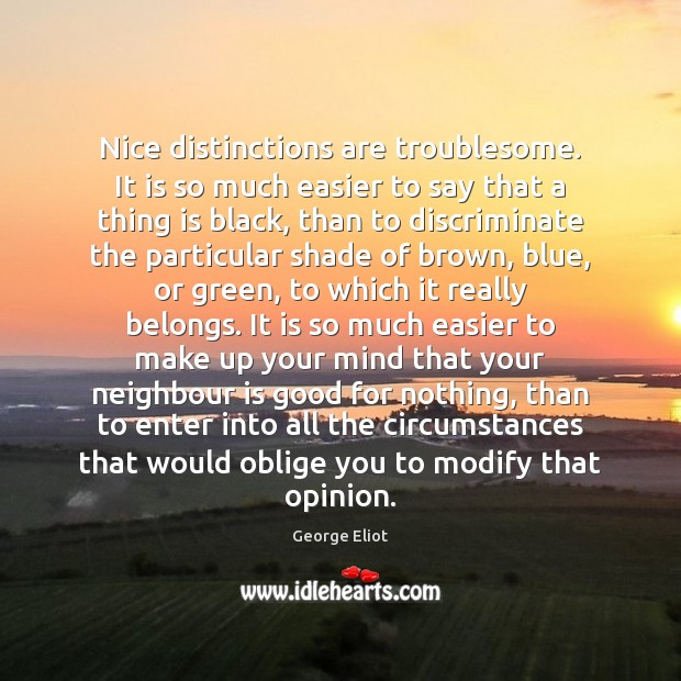 Nice distinctions are troublesome. It is so much easier to say that Image