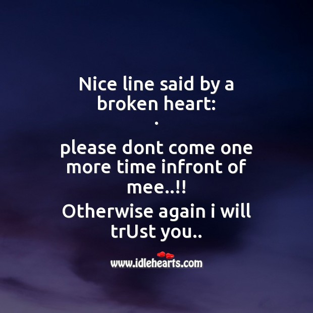 Nice line said by a broken heart Sad Messages Image