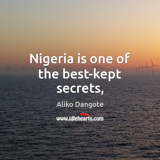 Image, Nigeria is one of the best-kept secrets,
