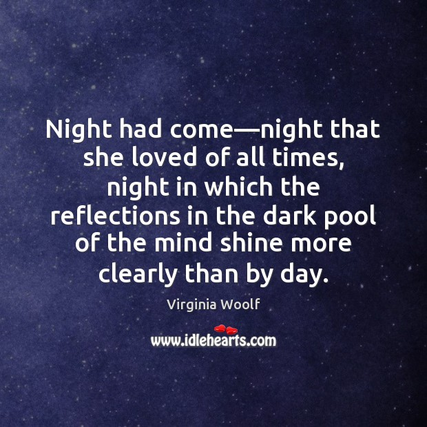Image, Night had come—night that she loved of all times, night in
