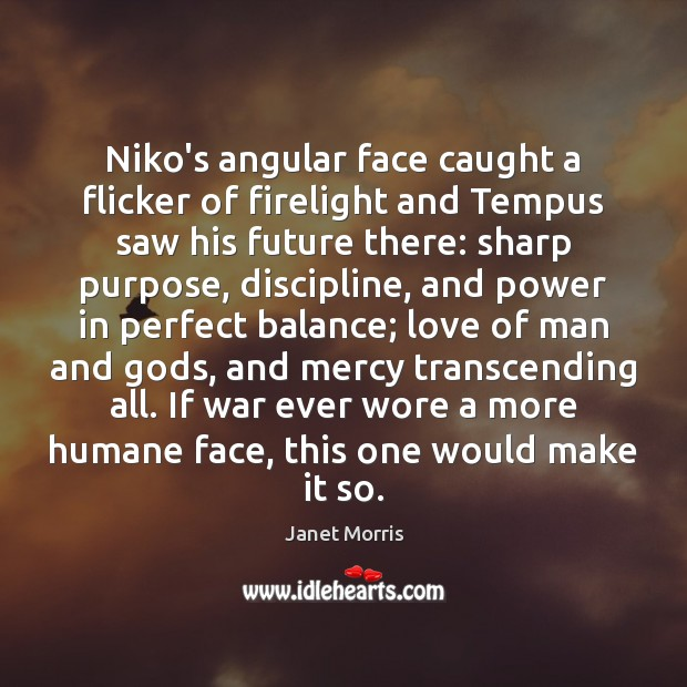 Image, Niko's angular face caught a flicker of firelight and Tempus saw his