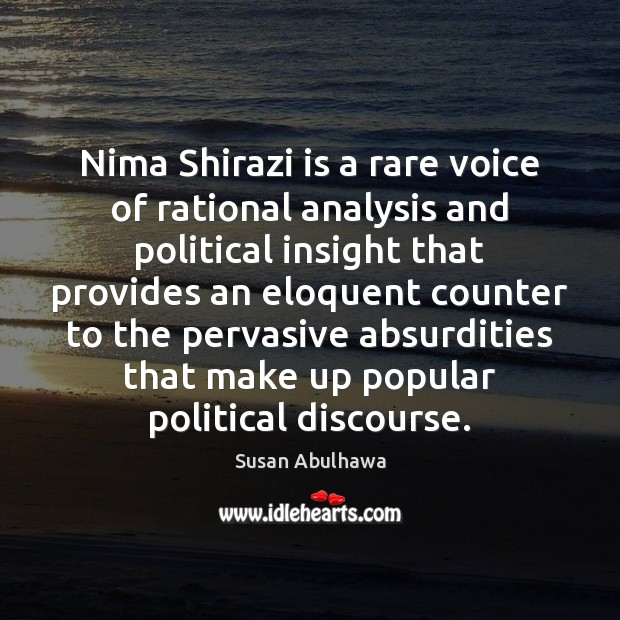 Image, Nima Shirazi is a rare voice of rational analysis and political insight