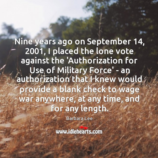 Image, Nine years ago on September 14, 2001, I placed the lone vote against the