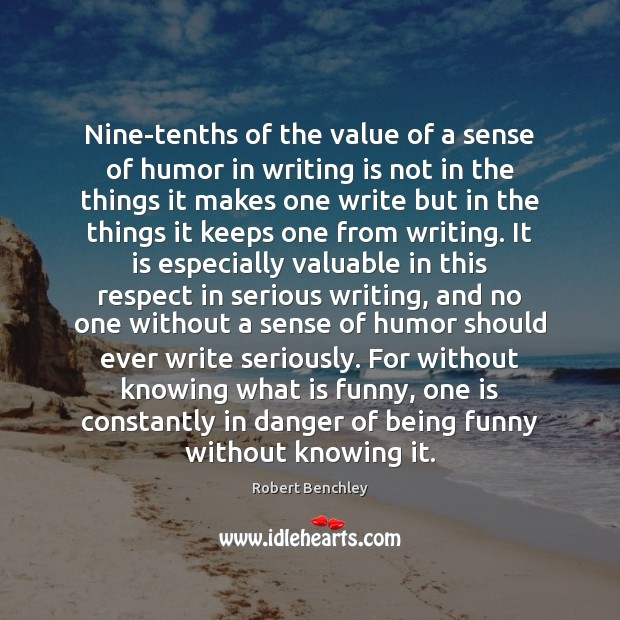 Image, Nine-tenths of the value of a sense of humor in writing is