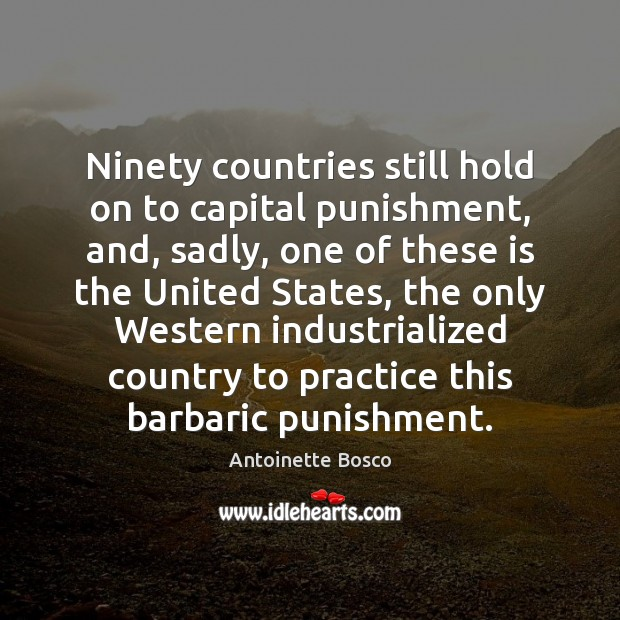 Image, Ninety countries still hold on to capital punishment, and, sadly, one of