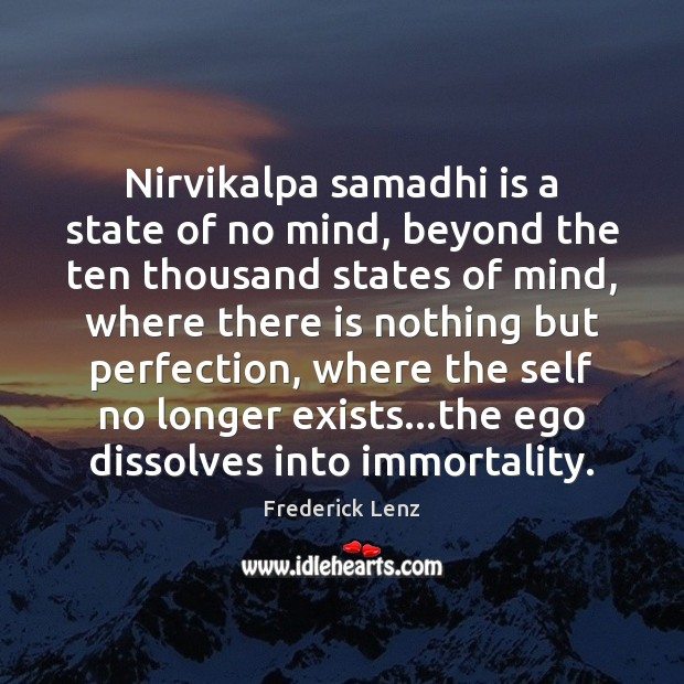 Image, Nirvikalpa samadhi is a state of no mind, beyond the ten thousand