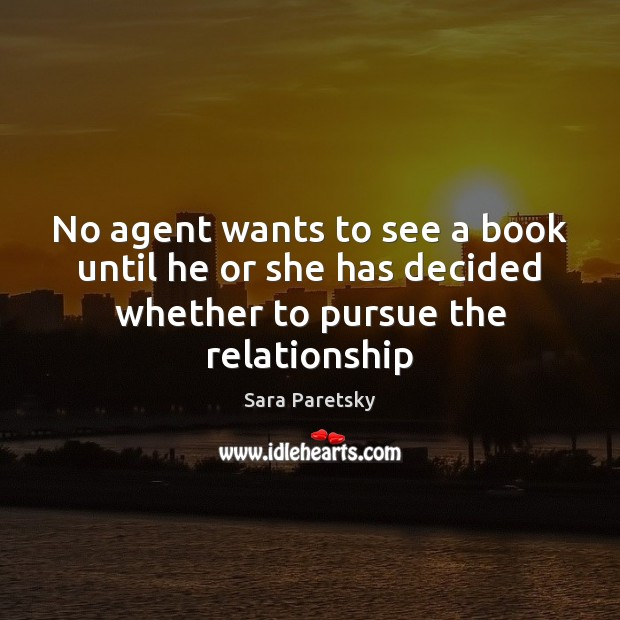 No agent wants to see a book until he or she has Image