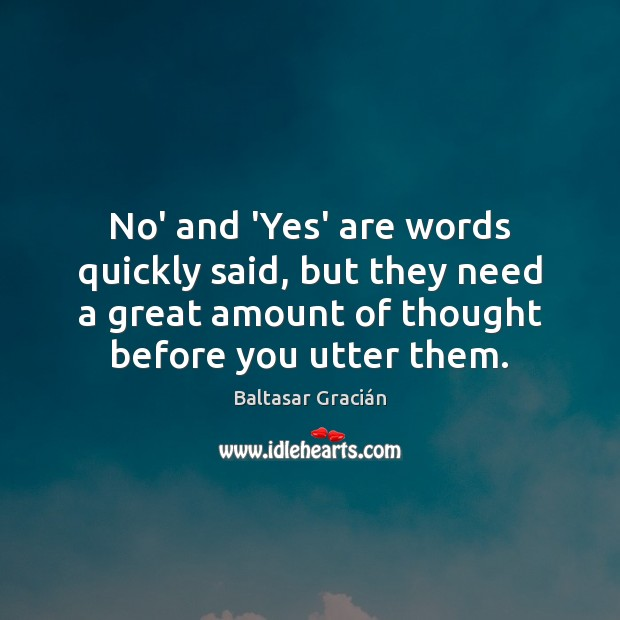 No' and 'Yes' are words quickly said, but they need a great Image