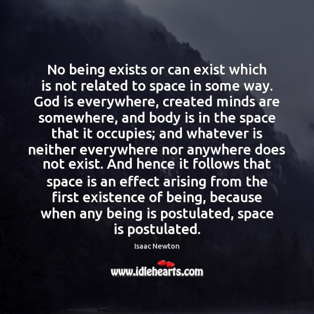 No being exists or can exist which is not related to space Space Quotes Image
