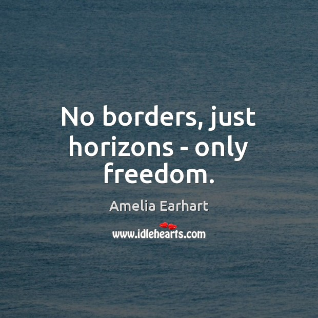 Image, No borders, just horizons – only freedom.