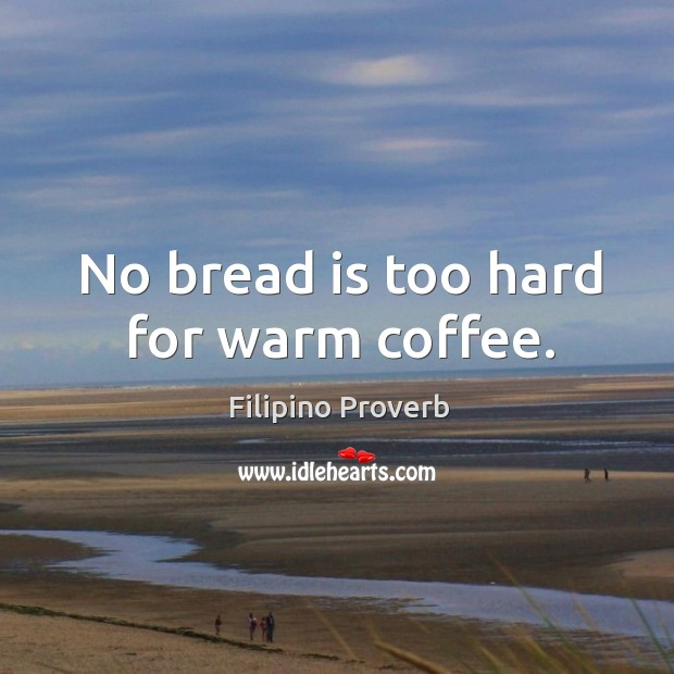 No bread is too hard for warm coffee. Image