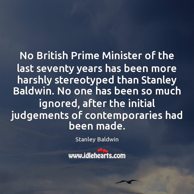 No British Prime Minister of the last seventy years has been more Image