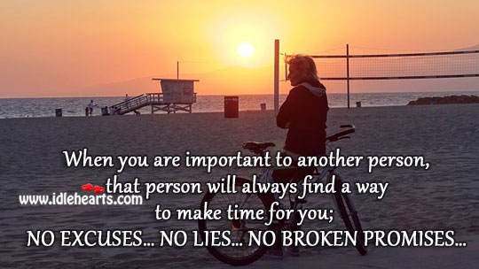 No Excuses… No Lies… No Broken Promises…