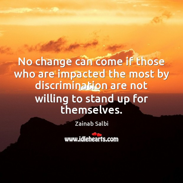 No change can come if those who are impacted the most by Image