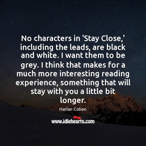Image, No characters in 'Stay Close,' including the leads, are black and