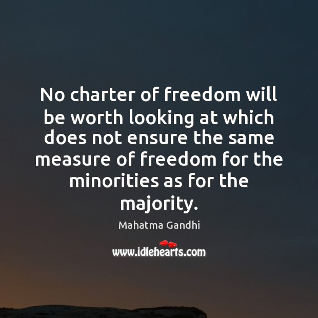 Image, No charter of freedom will be worth looking at which does not