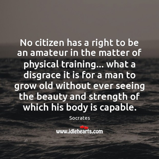 Image, No citizen has a right to be an amateur in the matter