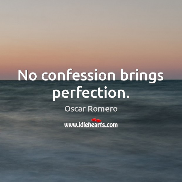 No confession brings perfection. Image