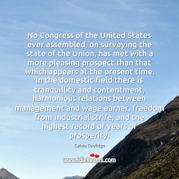 No Congress of the United States ever assembled, on surveying the state Calvin Coolidge Picture Quote