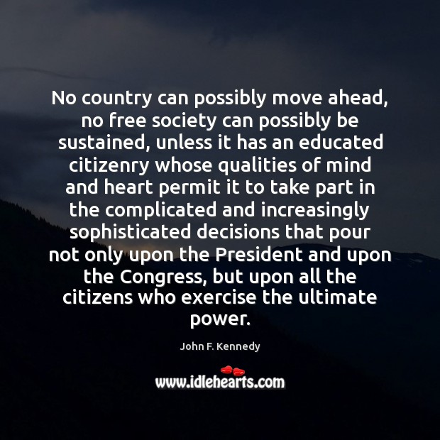 Image, No country can possibly move ahead, no free society can possibly be