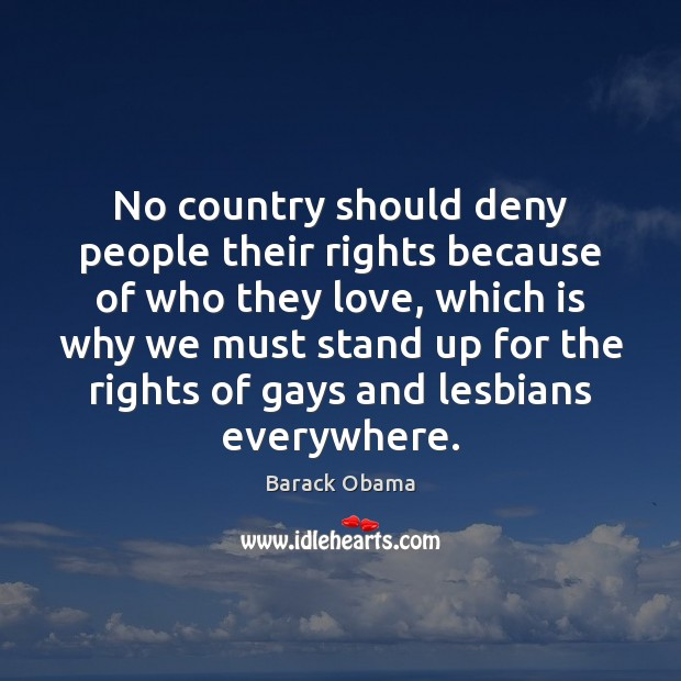 No country should deny people their rights because of who they love, Image