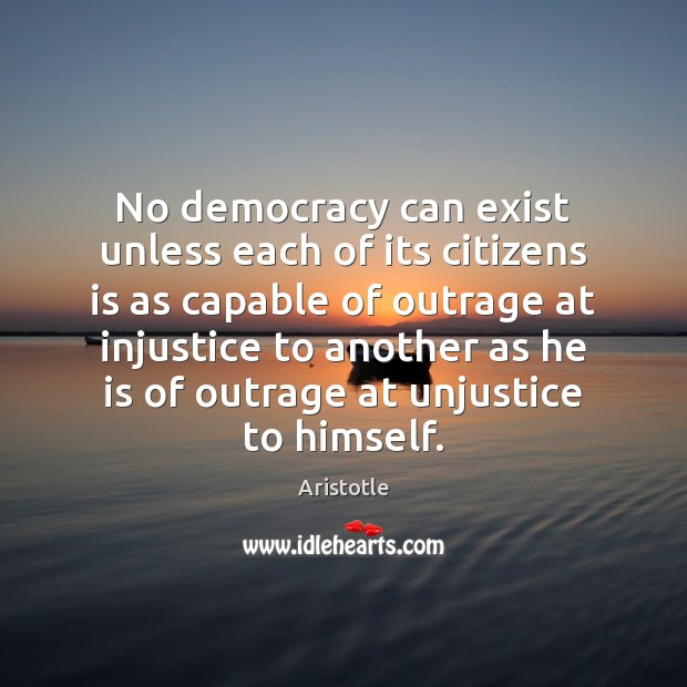 Image, No democracy can exist unless each of its citizens is as capable