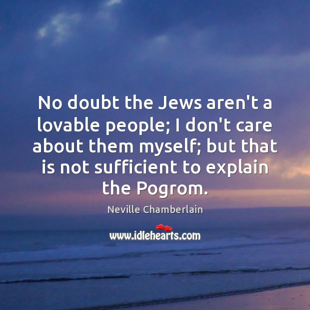 No doubt the Jews aren't a lovable people; I don't care about Image
