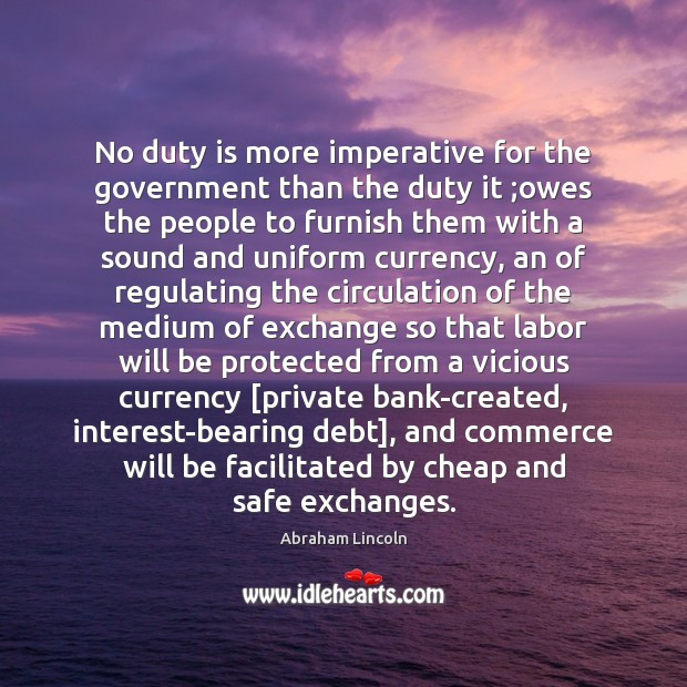 No duty is more imperative for the government than the duty it ; Image