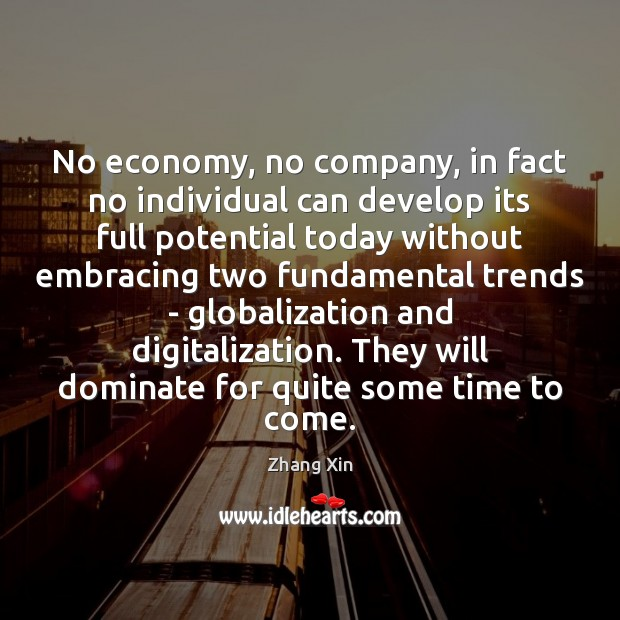 Image, No economy, no company, in fact no individual can develop its full