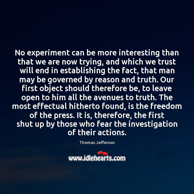 No experiment can be more interesting than that we are now trying, Image