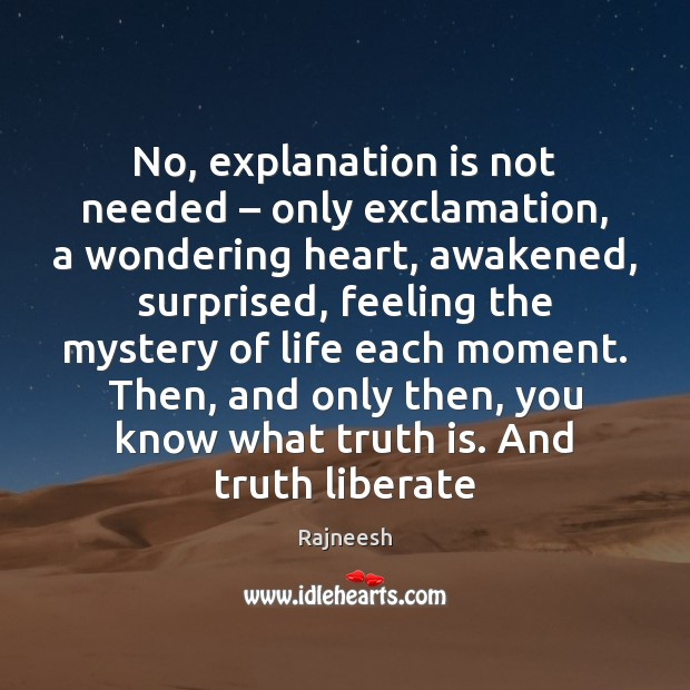 Image, No, explanation is not needed – only exclamation, a wondering heart, awakened, surprised,