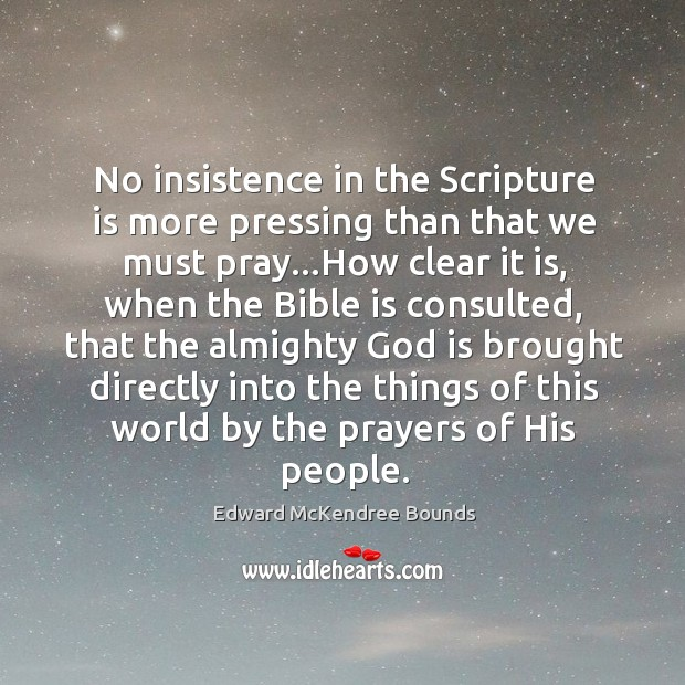 Image, No insistence in the Scripture is more pressing than that we must