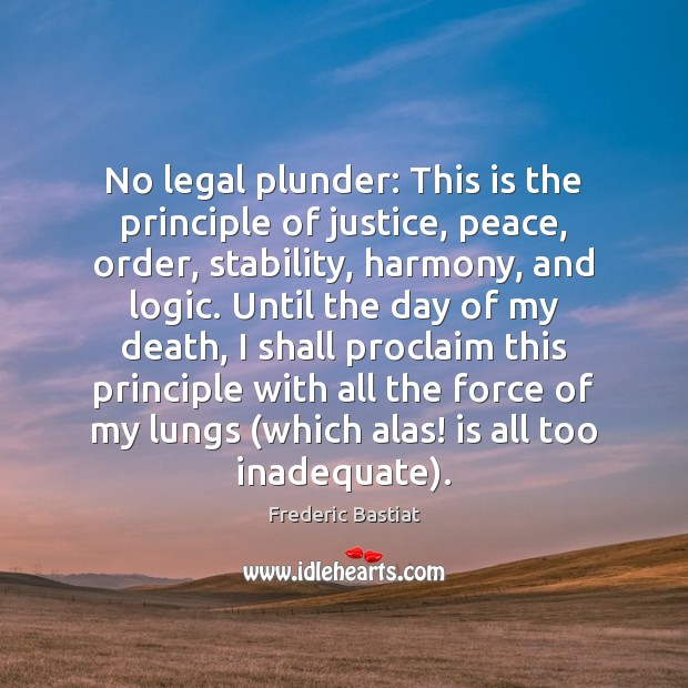 No legal plunder: This is the principle of justice, peace, order, stability, Image