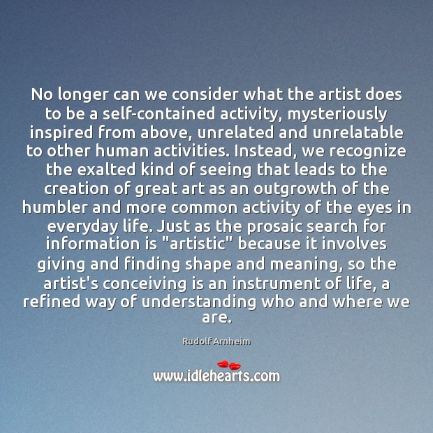 No longer can we consider what the artist does to be a Image