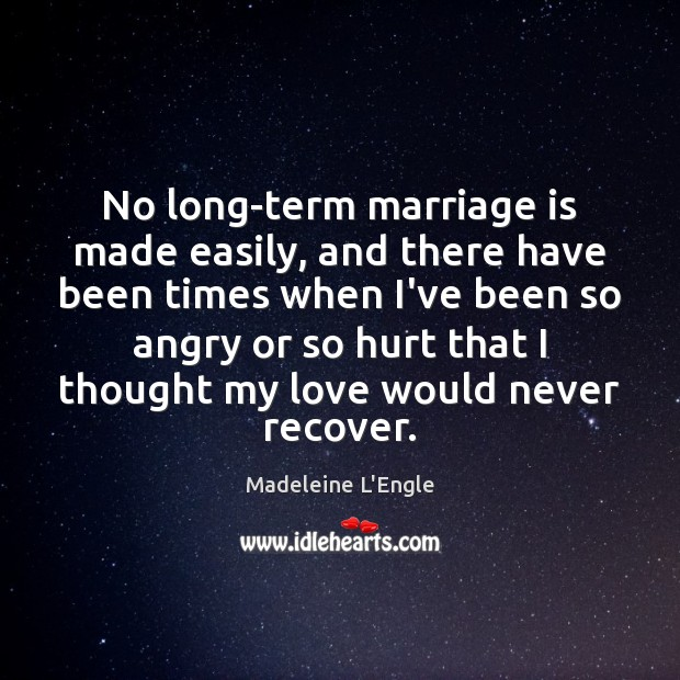 No long-term marriage is made easily, and there have been times when Image