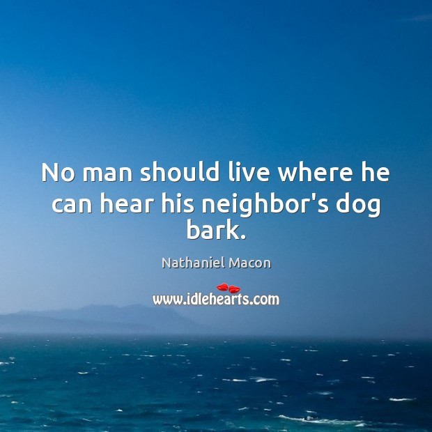 Picture Quote by Nathaniel Macon