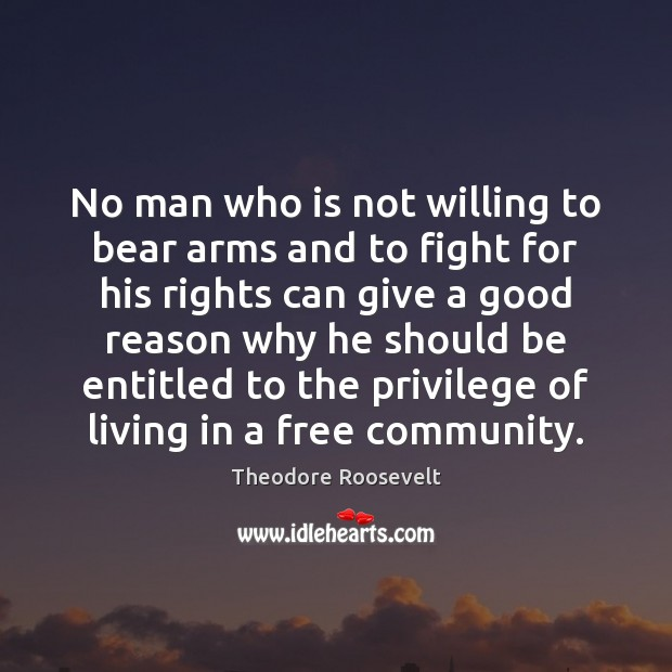 Image, No man who is not willing to bear arms and to fight