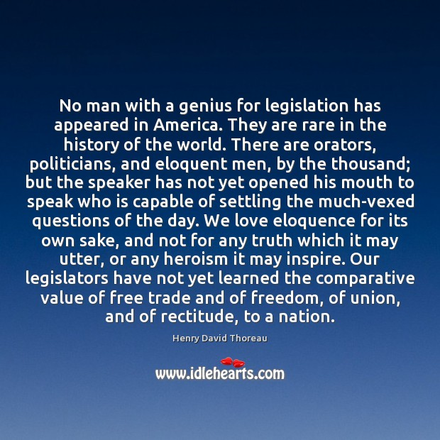 No man with a genius for legislation has appeared in America. They Image