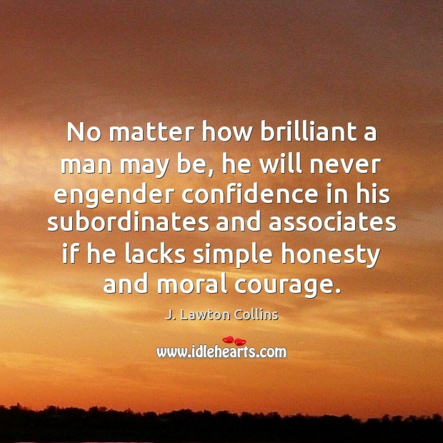 No matter how brilliant a man may be, he will never engender Image