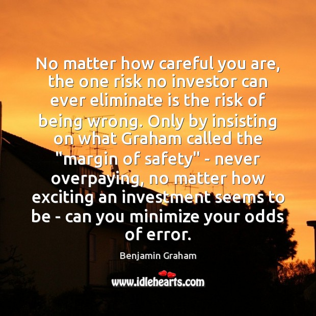 Image, No matter how careful you are, the one risk no investor can